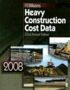 Heavy Construction Cost Data 2008 (Means Heavy Construction Cost Data)