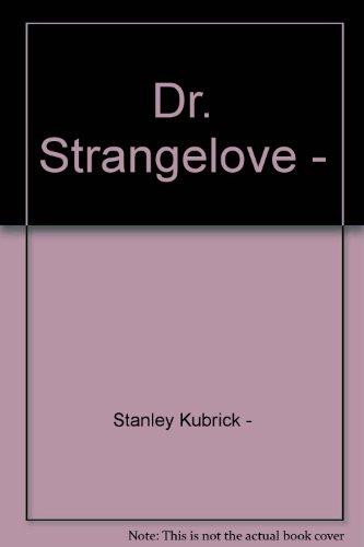 Dr strangelove analysis essay