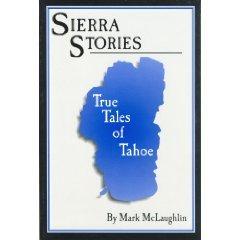 Image for Sierra Stories: True Tales of Tahoe