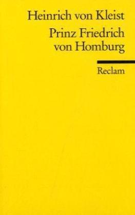Prinz Friedrich Von Homburg (German Edition)