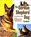 img - for The German Shepherd Dog Handbook by Dr. Mary Belle Brazil-Adelman book / textbook / text book