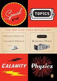 Special Topics in Calamity Physics, Marisha Pessl