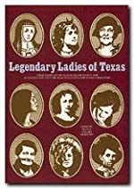 Legendary Ladies of Texas - Paperback