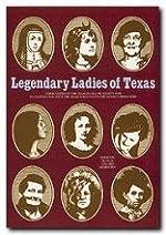 Legendary Ladies of Texas - Paperback