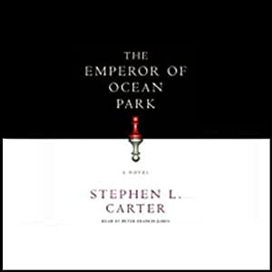 The Emperor of Ocean Park | [Stephen L. Carter]