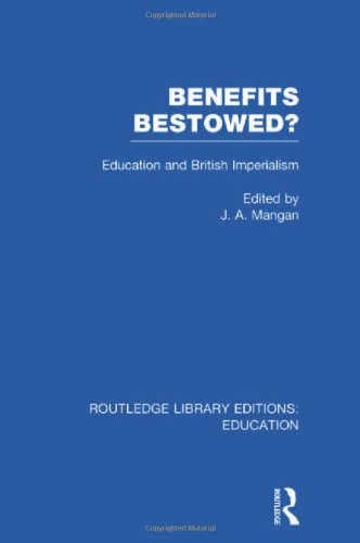 Benefits Bestowed?: Education and British Imperialism