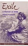 img - for Exile: A Memoir of 1939 (Memoir/Holocaust Studies) by Bronka Schneider (1998-12-06) book / textbook / text book