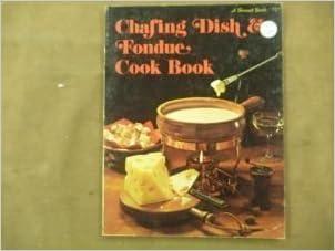 Chafing Dish & Fondue Cook Book (A Sunset book)