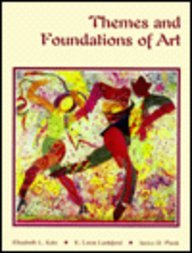 Themes and Foundations of Art/Student's Edition
