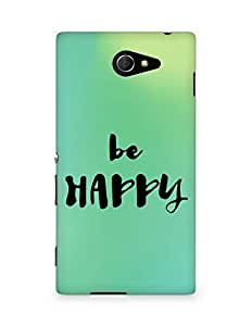 AMEZ be happy Back Cover For Sony Xperia M2 D2302