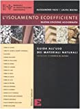 L'isolamento ecoefficiente. Guida all'uso dei materiali naturali