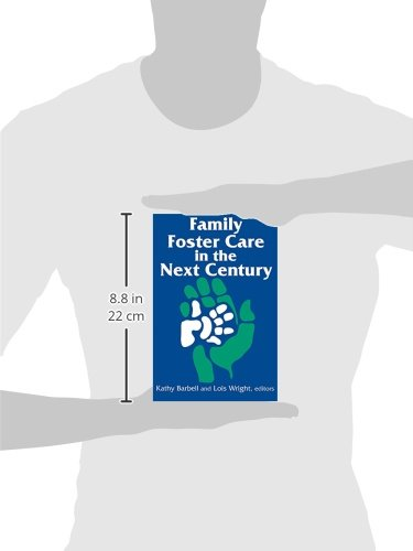 Family Foster Care in Next Century