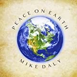 Mike Daly Peace on Earth