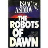 The Robots of Dawn (038518400X) by Isaac Asimov