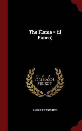 The Flame = (il Fuoco)