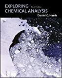 Exploring Chemical Analysis [SOLUTIONS MANUAL ONLY] 4th edition