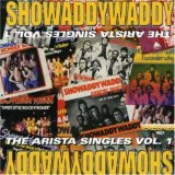 Showaddywaddy - The Arista Singles Vol.1 - Zortam Music