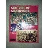 Century of Champions: The Centennial History of Alabama Football ~ Wayne Hester