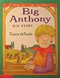 Big Anthony His Story (0439141303) by Tomie dePaola
