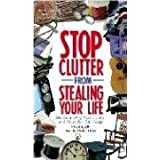 Stop Clutter from Stealing Your Life ~ Mexico Mike Nelson