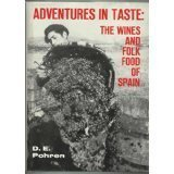 img - for Adventures in Taste the Wines & Folk Food of Spain by D. E. Pohren (1972-12-03) book / textbook / text book