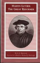 Martin Luther The Great Reformer - First…