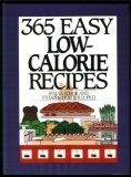 365 Easy Low-Calorie Recipes (365 Ways)