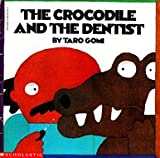 The Crocodile and the Dentist (0590862359) by Taro Gomi