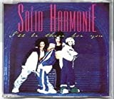 Solid Harmonie I'll Be There for You [CD 1] [CD 1]