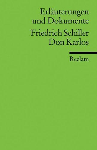 Don Karlos (Don Carlos). Erläuterungen und Dokumente.  (Lernmaterialien)