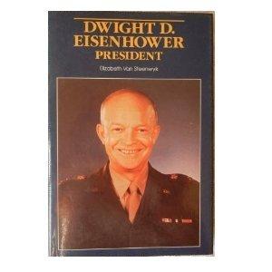 Dwight David Eisenhower, President