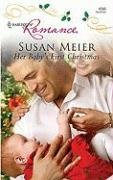 Her Baby's First Christmas (Harlequin Romance), Susan Meier