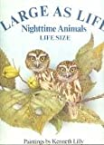 Large as Life - Nighttime Animals (0394871898) by Joanna Cole