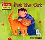 img - for Pet the Cat (Start Reading and Writing) book / textbook / text book