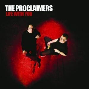 The Proclaimers - Life With You - Zortam Music