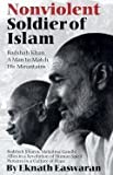 img - for Nonviolent Soldier of Islam Badshah Khan, a Man to Match His Mountains 2nd EDITION book / textbook / text book