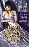 img - for How to Dazzle a Duke (The Courtesan Series) book / textbook / text book