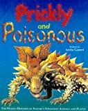 Prickly and Poisonous
