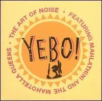 Art Of Noise - Yebo - Zortam Music