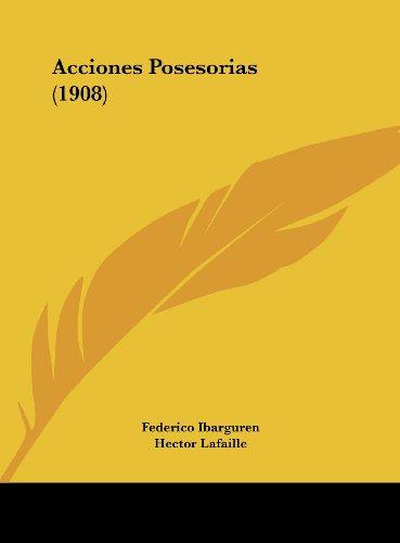 Acciones Posesorias (1908)