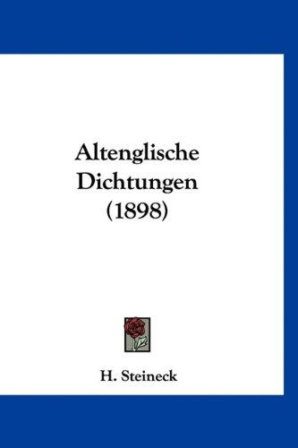 Altenglische Dichtungen (1898)