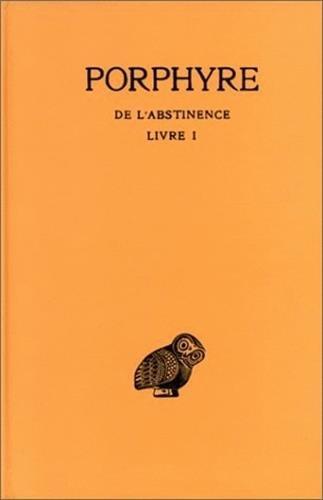 De l'abstinence, tome 1, livre I