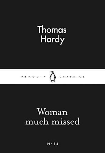 Woman Much Missed (Penguin Little Black Classics)
