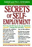 img - for Secrets of Self-Employment Surviving & Thriving on the Ups & Downs of Being Your Own Boss (Paperback, 1996) book / textbook / text book