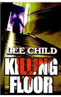 Killing Floor: A Jack Reacher Novel (Thornike Press Large Print Famous Authors)