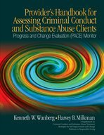 Provider's Handbook for Assessing Criminal Conduct and Substance Abuse Clients: Progress and Change Evaluation (PACE) Mo