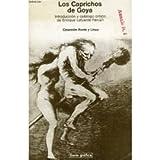 Los caprichos de Goya (Coleccion Punto y linea: Serie grafica) (Spanish Edition) (8425208971) by Goya, Francisco