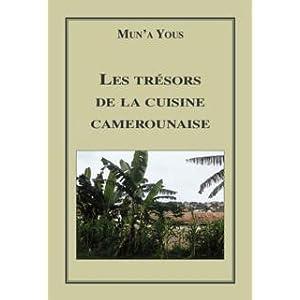 Tresors de la cuisine camerounaise