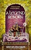 img - for A Legend Reborn book / textbook / text book