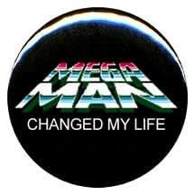 "1"" Nintendo ""Mega Man Changed My Life"" Button/Pin"